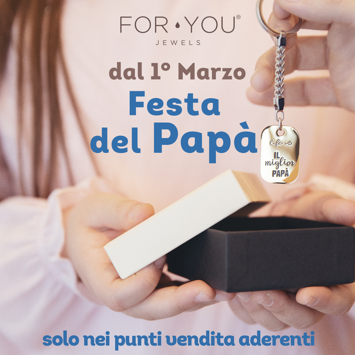 Promo Festa del Papà For You Jewels